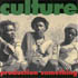 Culture - Production Something
